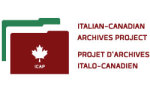 ICAP - ITALIAN CANADIAN ARCHIVES PROJECT